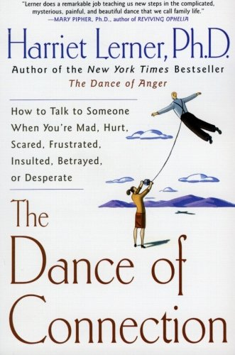 The Dance of Connection: How to Talk to Someone When...