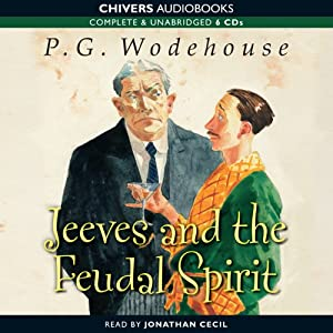 Jeeves and the Feudal Spirit | [P.G. Wodehouse]