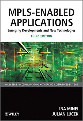 MPLS-Enabled Applications 3e (Wiley Series on Communications Networking and Distributed Systems)