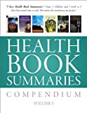 img - for Health Book Summaries Compendium (Volume 1) book / textbook / text book