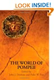 The World of Pompeii (Routledge Worlds)