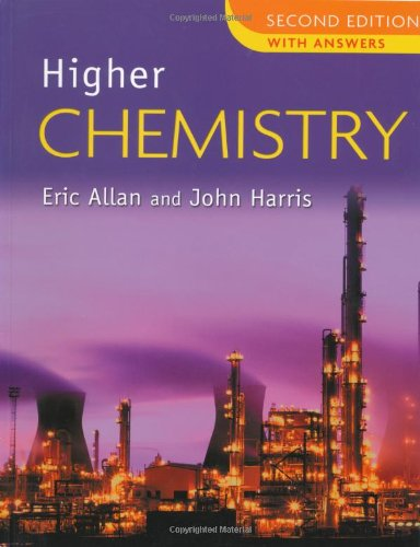 Higher Chemistry: With Answers