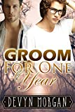 Groom For One Year: A marriage of convenience gay romance (English Edition)