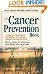 The Cancer Prevention Book: A Complet...