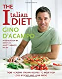 The Italian Diet by Gino D'Acampo ( 2010 ) Paperback Gino D'Acampo