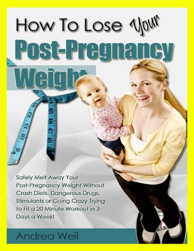 The Essential Guide to Post-Pregnancy Weight Loss
