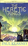 The Heretic Kings (Monarchies of God) (0441009085) by Kearney, Paul