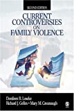 Current Controversies on Family Violence [Paperback] [2004] 2nd Ed. Donileen R. Loseke, Richard J. (James) Gelles, Mary Cavanaugh