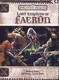 Lost Empires of Faerun (Forgotten Realms)(Richard Baker/Ed Bonny/Travis Stout)