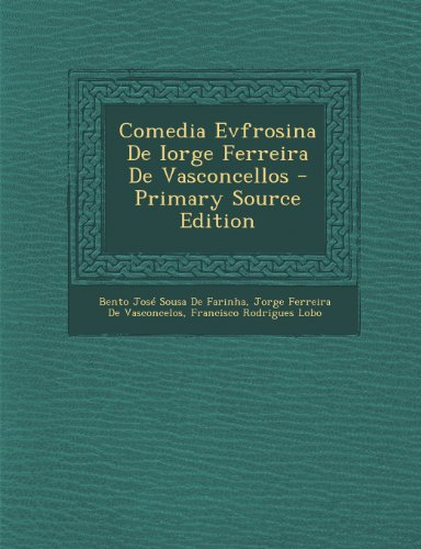 Comedia Evfrosina de Iorge Ferreira de Vasconcellos