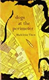 Dogs at the Perimeter