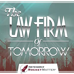 The Law Firm of Tomorrow Audiobook