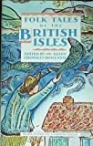Folk-Tales of the British Isles by Kevin Crossley – Holland