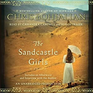 The Sandcastle Girls: A Novel | [Chris Bohjalian]