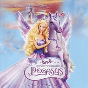 Barbie und der geheimnisvolle Pegasus (Das Originalhörspiel zum Film) Hörspiel