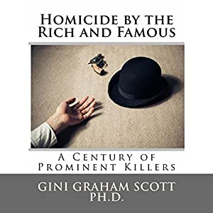 Homicide by the Rich and Famous Audiobook