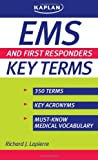 EMS and First Responders Key Terms