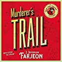 Murderer's Trail Audiobook by J. Jefferson Farjeon Narrated by David John