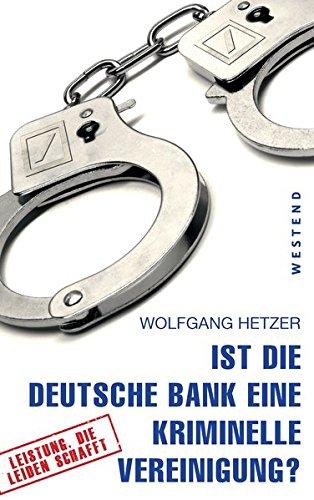 ist-die-deutsche-bank-eine-kriminelle-vereinigung