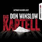 Das Kartell (Art Keller 2) (       ungekürzt) von Don Winslow Gesprochen von: Dietmar Wunder