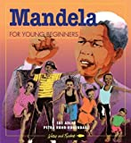 img - for Mandela for Young Beginners: A Time to Be Free book / textbook / text book