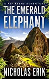 The Emerald Elephant (Kip Keene Book 1)