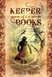 Keeper of the Books (Keeper of the Books, Book 1)