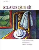img - for Student Activities Manual for !Claro que si!: An Integrated Skills Approach, 6th book / textbook / text book