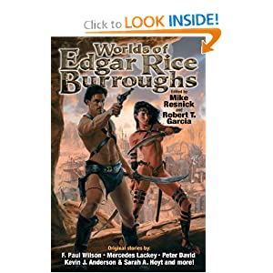 The Worlds of Edgar Rice Burroughs by Robert T. Garcia, Mike Resnick and Todd J. McCaffrey