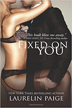 You (Fixed Trilogy): Laurelin Paige: 9781492723141: Amazon.com: Books