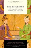 img - for By W.M. Thackston Jr. The Baburnama: Memoirs of Babur, Prince and Emperor (Modern Library Classics) (Modern Library Pbk. Ed) book / textbook / text book