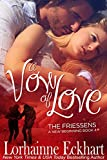 A Vow of Love (The Friessens - A New Beginning Book 4)