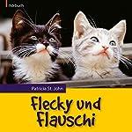 Flecky und Flauschi | Patricia St. John