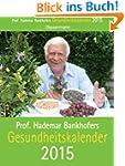 Prof. Bankhofers Gesundheitskalender...
