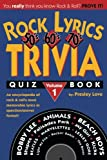 Rock Lyrics Trivia Quiz Book: 50s - 60s - 70s (Rock Lyrics Trivia Quizbooks) (Volume 1)