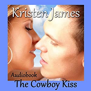 The Cowboy Kiss Audiobook