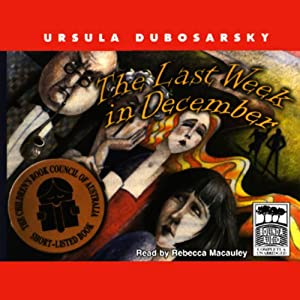 The Last Week in December | [Ursula Dubosarsky]