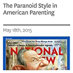 The Paranoid Style in American Parenting | Kevin D. Williamson