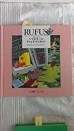 Rufus et les vieux papiers