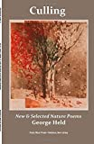 Culling: New & Selected Nature Poems