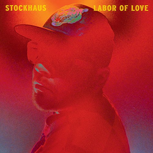 Stockhaus-Labor Of Love-Advance-CD-FLAC-2015-Mrflac Download