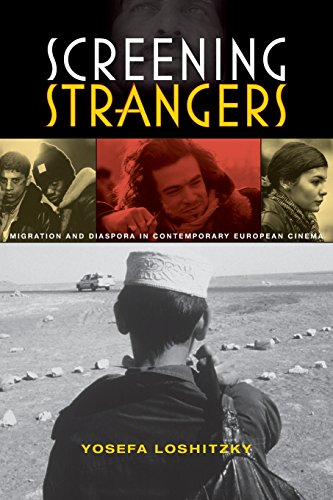 Screening Strangers (New Directions in National Cinemas)