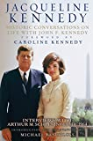 Jacqueline Kennedy: Historic Conversations on Life with John F. Kennedy