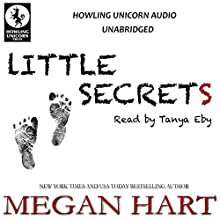 Little Secrets Audiobook by Megan Hart Narrated by Tanya Eby