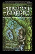 Treasury of the Fantastic by Jacob Weisman, Peter S. Beagle, David Sandner cover image