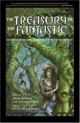 Treasury of the Fantastic by Jacob Weisman, Peter S. Beagle, David Sandner