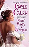 Never Marry a Stranger (Sons of Scandal)