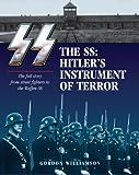 SS: Hitler's Instrument of Terror (1782740287) by Williamson, Gordon