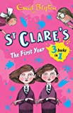 Enid Blyton St Clare's: The First Year: The Twins at St Clare's,The O'Sullivan Twins,Summer Term at St Clare's