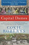 Capital Dames: The Civil War and the...